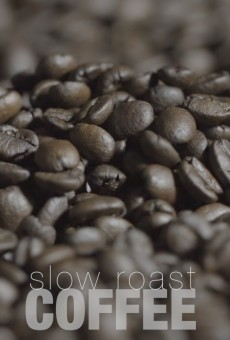 Slow Roast Coffee Filmposter